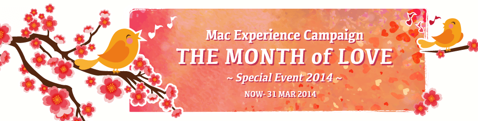 The Month of Love - Mac Experience Campaign