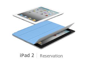 iPad 2 Reservation