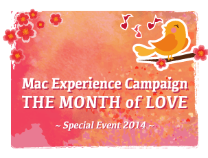 Mac Experience Campaign - The Month of Love